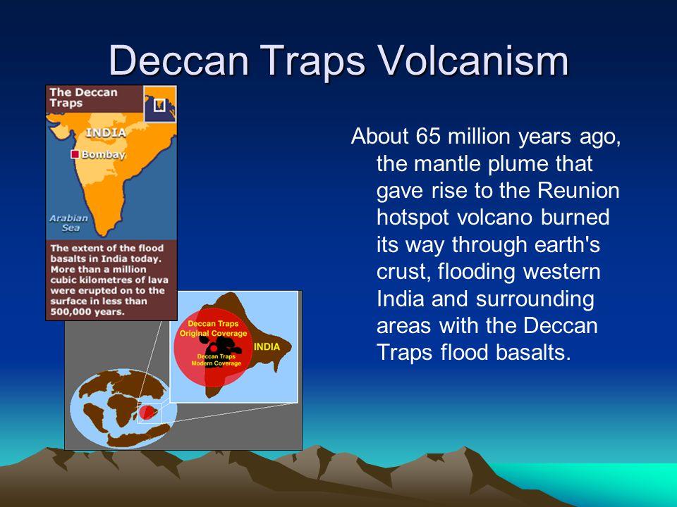 Deccan Traps Volcanism