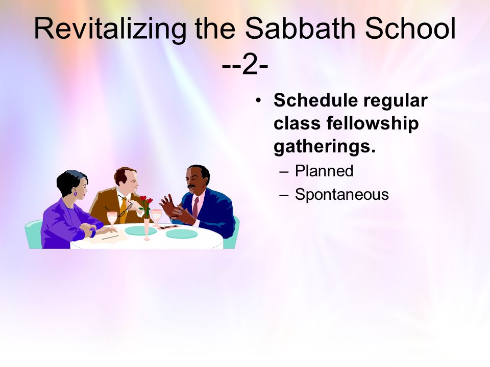 Revitalizing the Sabbath School --2-