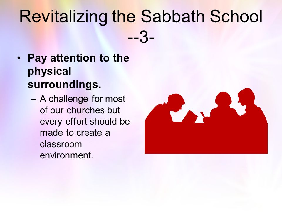 Revitalizing the Sabbath School --3-