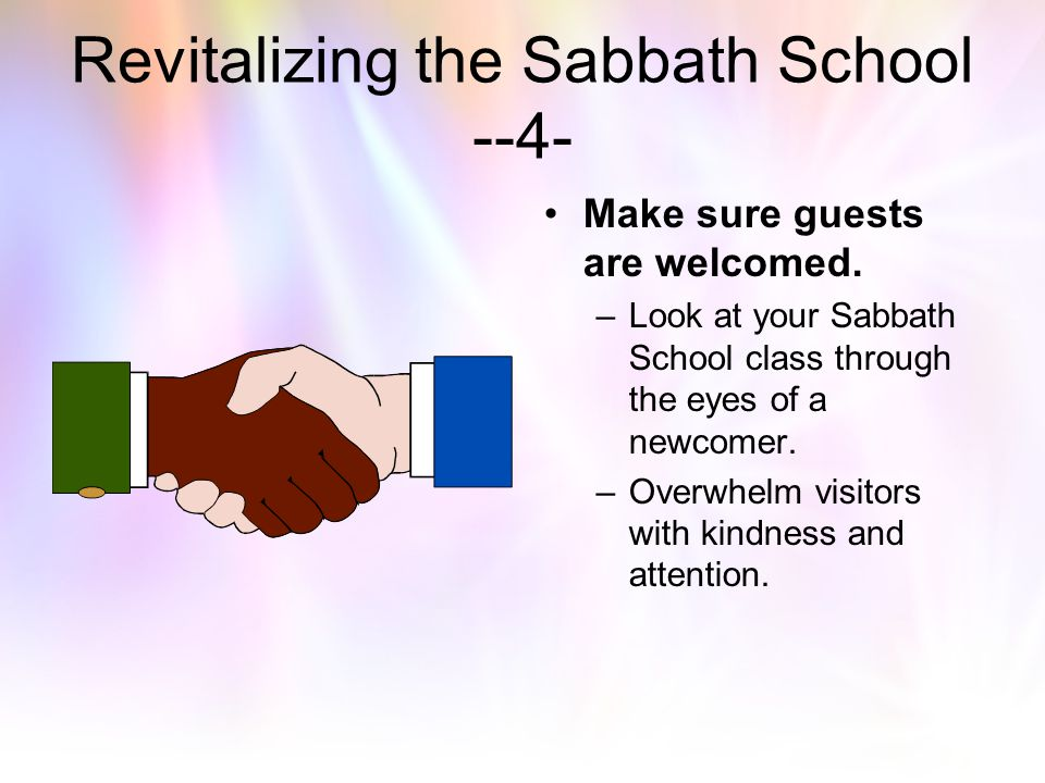 Revitalizing the Sabbath School --4-