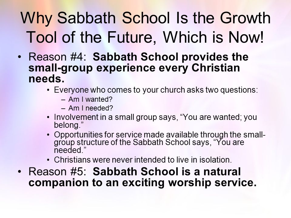 Why Sabbath School Is the Growth Tool of the Future, Which is Now!