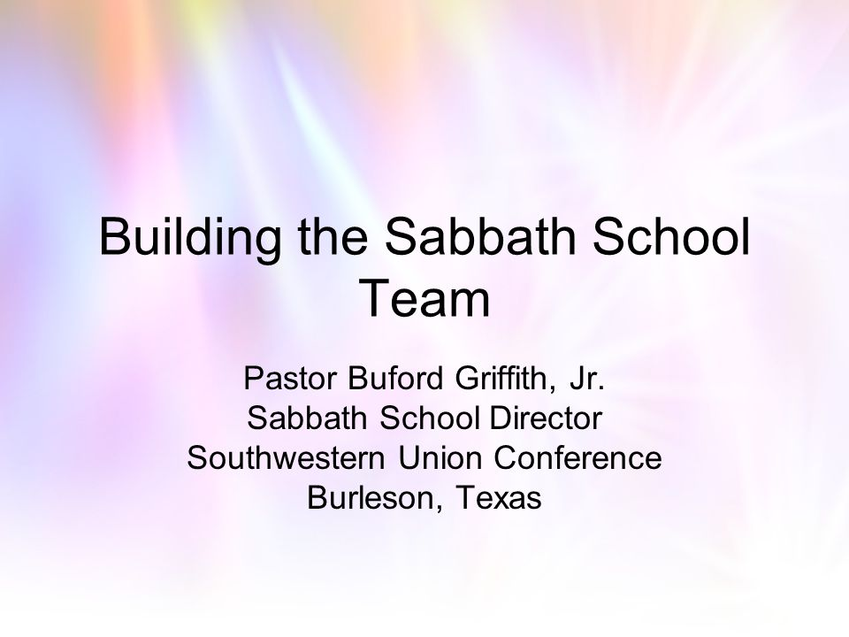 Building the Sabbath School Team