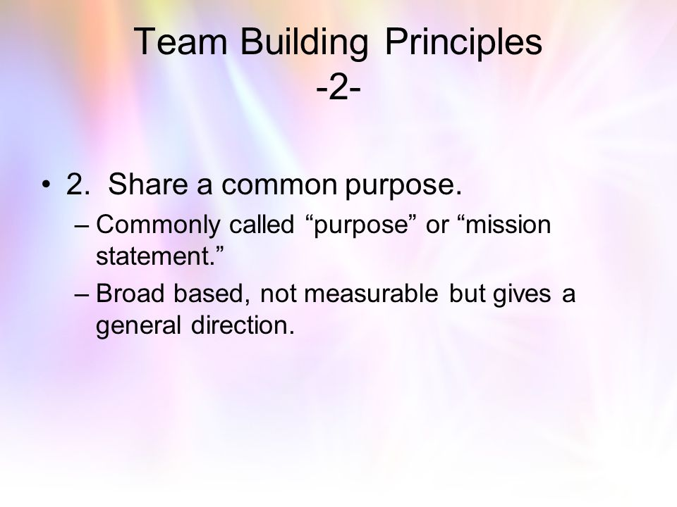 Team Building Principles -2-