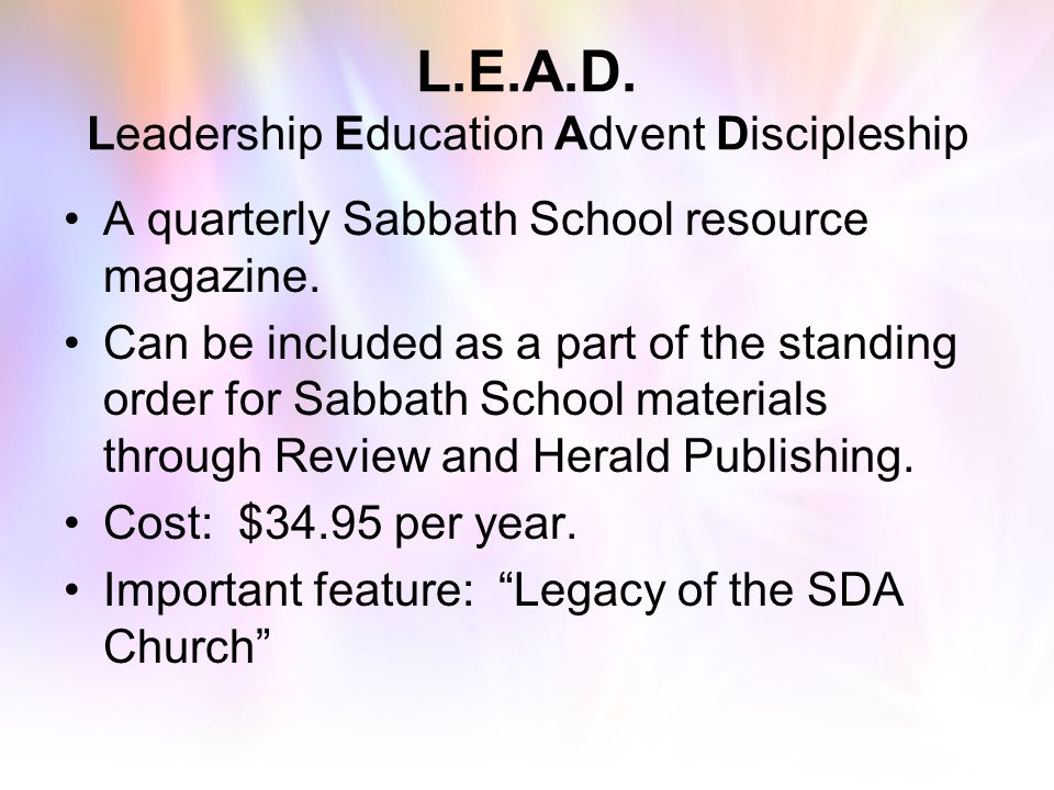 L.E.A.D. Leadership Education Advent Discipleship