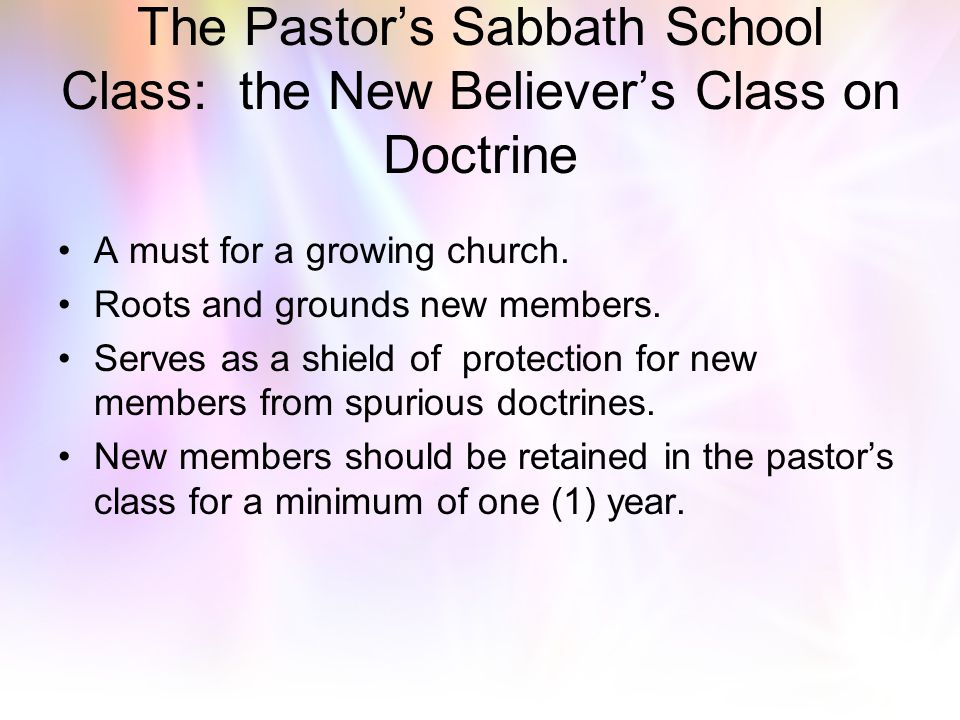 The Pastor's Sabbath School Class: the New Believer's Class on Doctrine