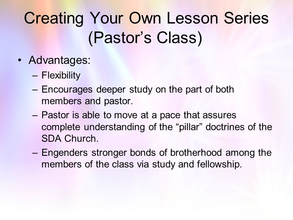 Creating Your Own Lesson Series (Pastor's Class)