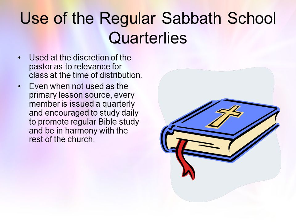 Use of the Regular Sabbath School Quarterlies