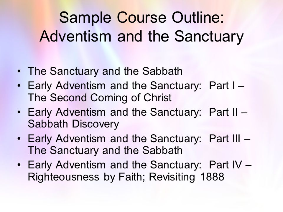Sample Course Outline: Adventism and the Sanctuary