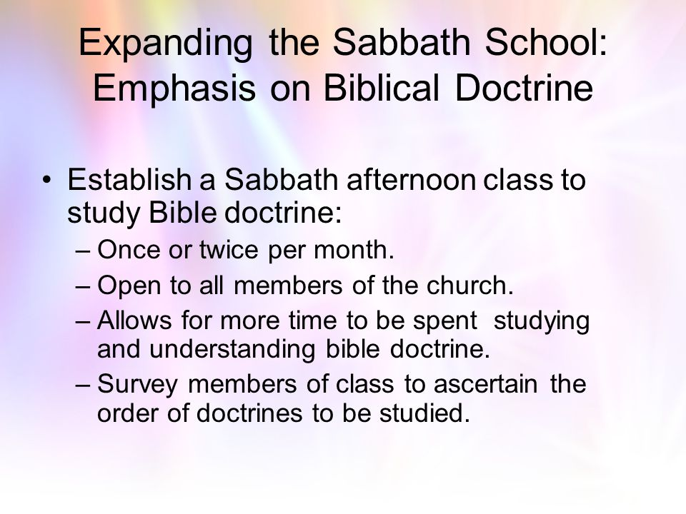 Expanding the Sabbath School: Emphasis on Biblical Doctrine