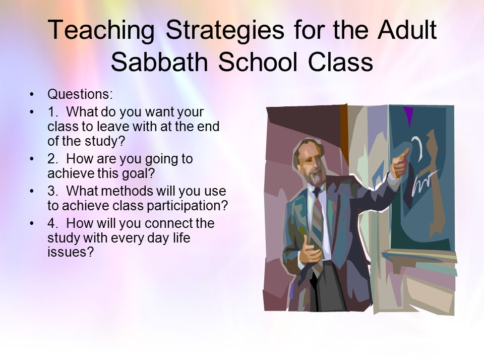 Teaching Strategies for the Adult Sabbath School Class