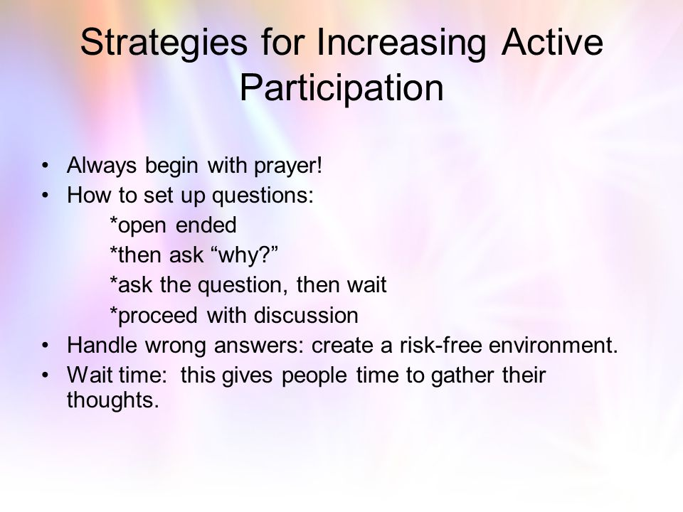 Strategies for Increasing Active Participation
