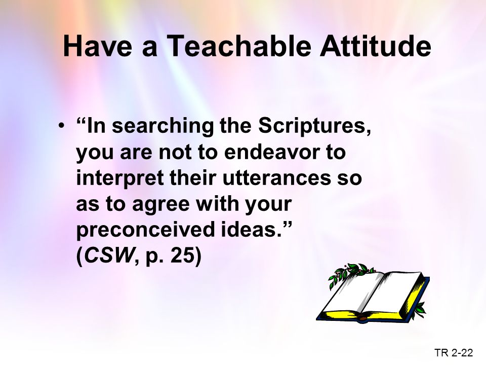 Have a Teachable Attitude