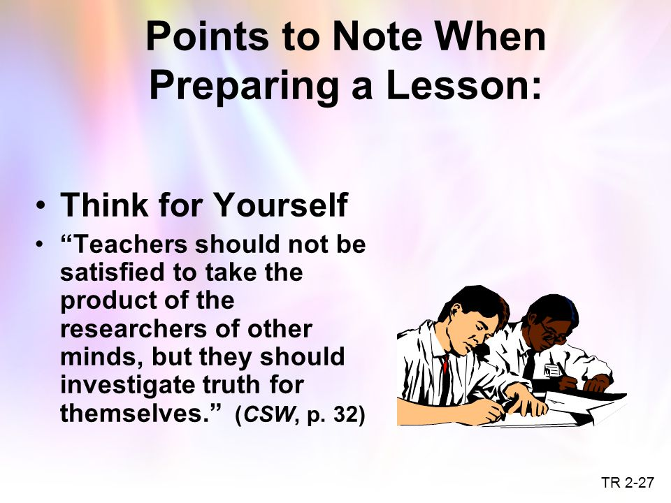 Points to Note When Preparing a Lesson: