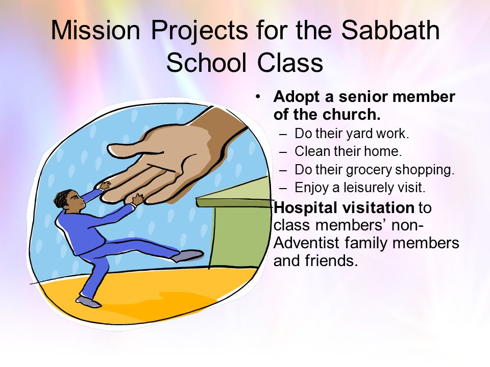 Mission Projects for the Sabbath School Class