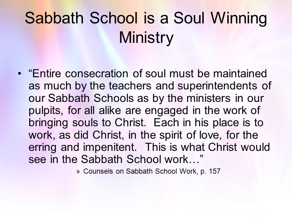 Sabbath School is a Soul Winning Ministry