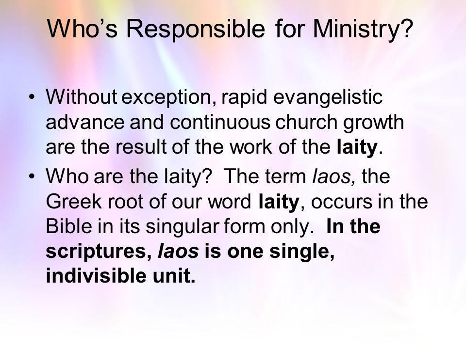 Who's Responsible for Ministry