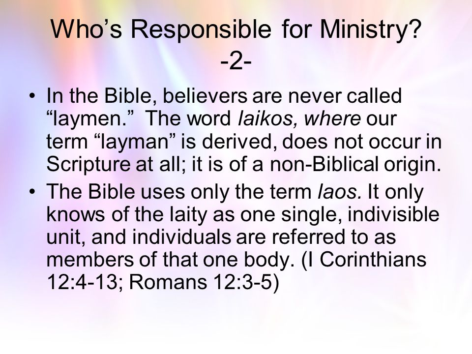 Who's Responsible for Ministry -2-