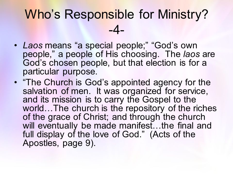 Who's Responsible for Ministry -4-