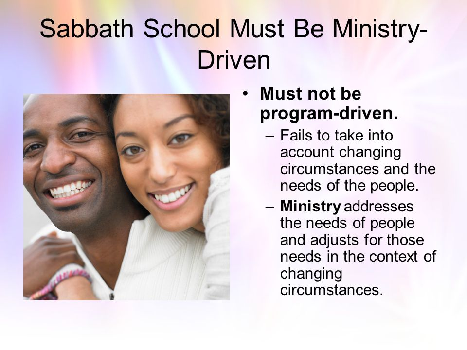 Sabbath School Must Be Ministry-Driven