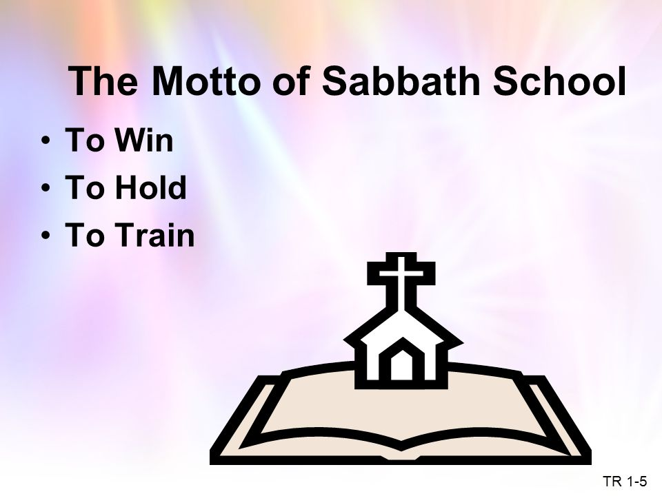The Motto of Sabbath School