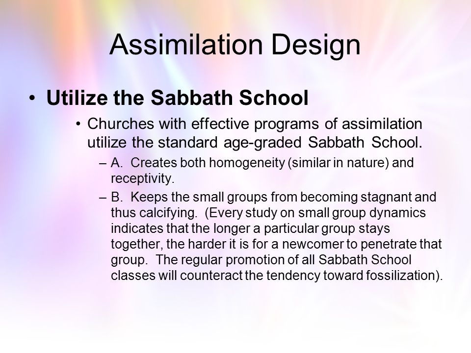 Assimilation Design Utilize the Sabbath School