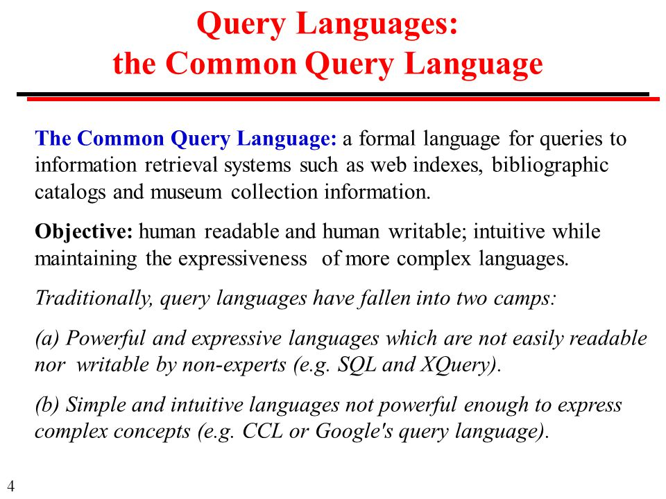 Query Languages: the Common Query Language