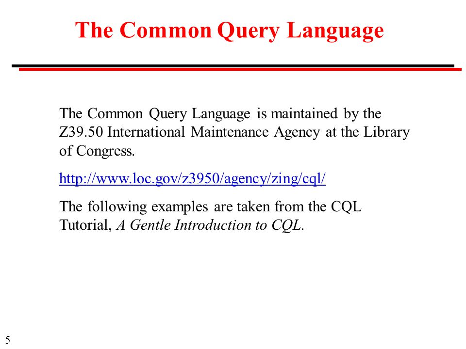 The Common Query Language