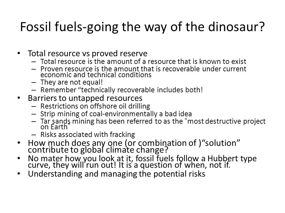 Fossil fuels-going the way of the dinosaur