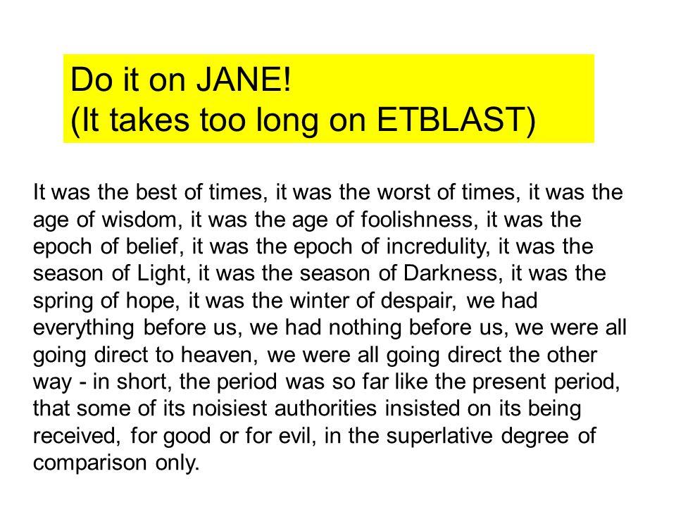 (It takes too long on ETBLAST)