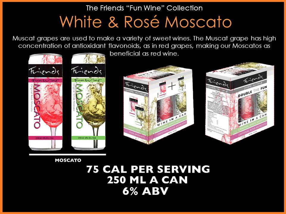 White & Rosé Moscato The Friends Fun Wine Collection