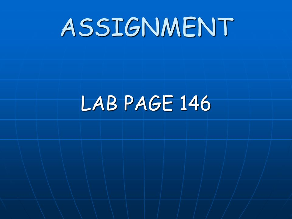 ASSIGNMENT LAB PAGE 146