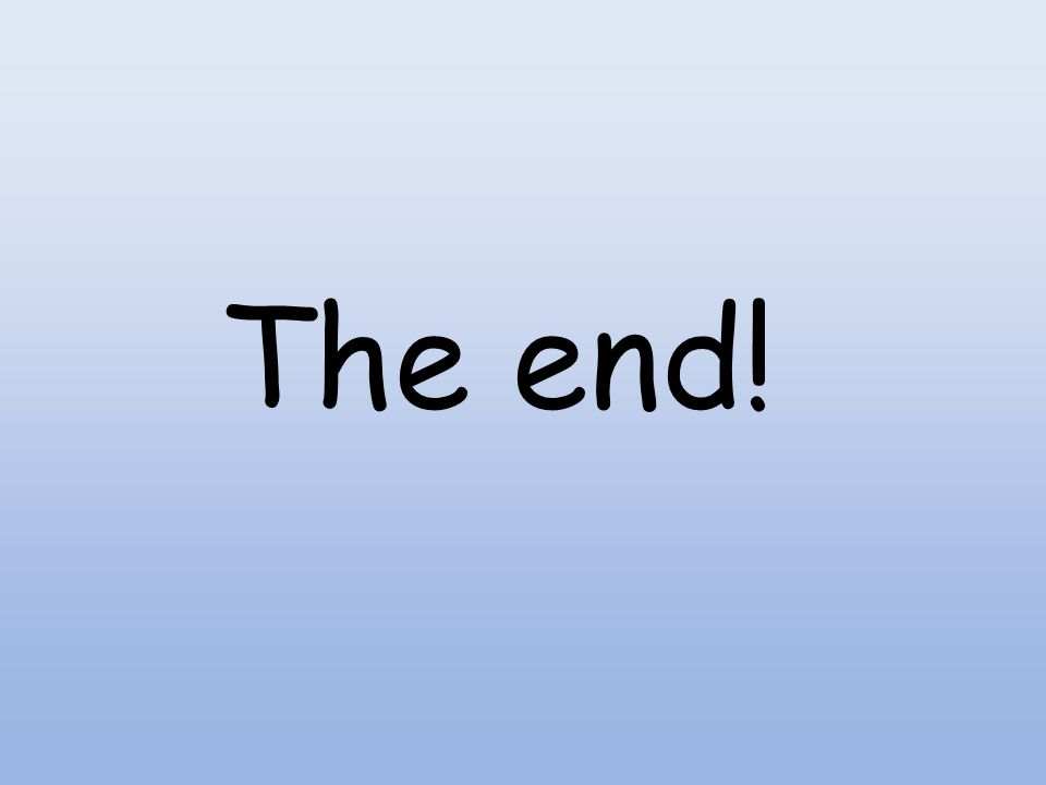 The end! 21