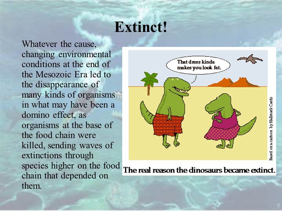 Extinct!