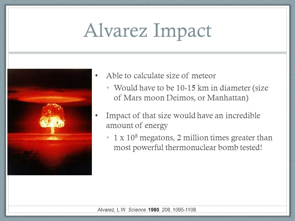 Alvarez Impact Able to calculate size of meteor