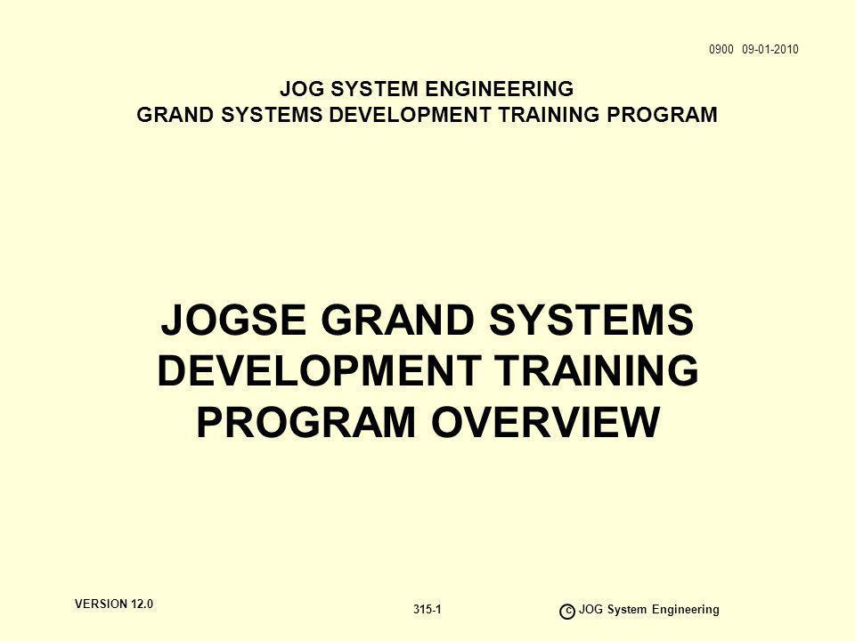 JOGSE GRAND SYSTEMS DEVELOPMENT TRAINING PROGRAM OVERVIEW