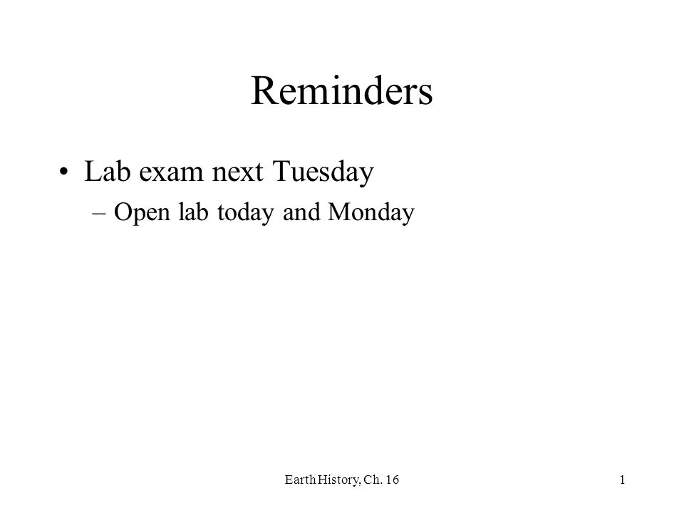 Reminders Lab exam next Tuesday Open lab today and Monday