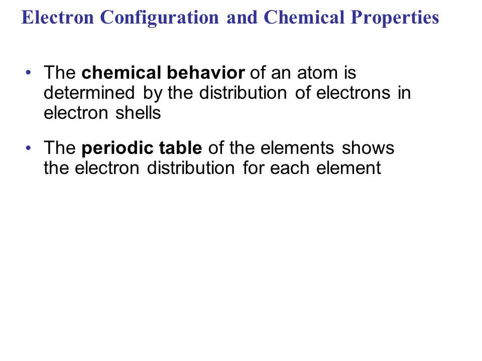 Electron Configuration and Chemical Properties