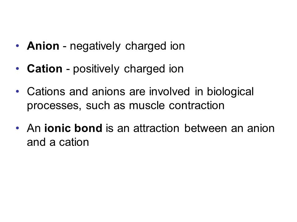 Anion - negatively charged ion