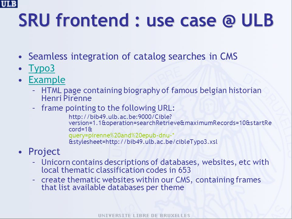 SRU frontend : use case @ ULB