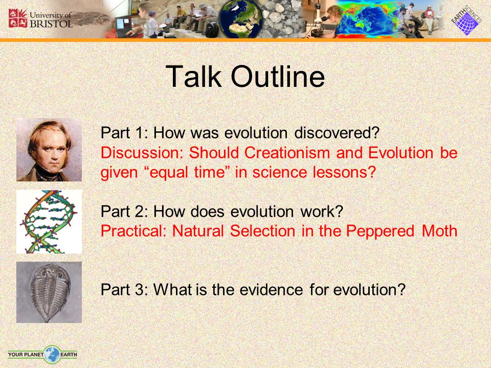 Talk Outline Part 1: How was evolution discovered
