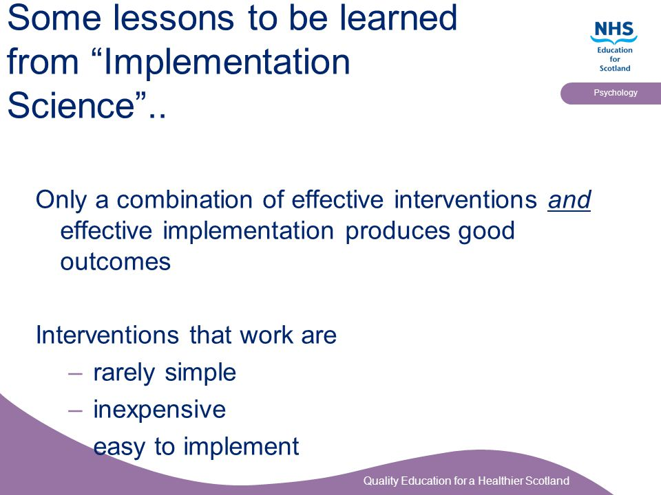 Some lessons to be learned from Implementation Science ..