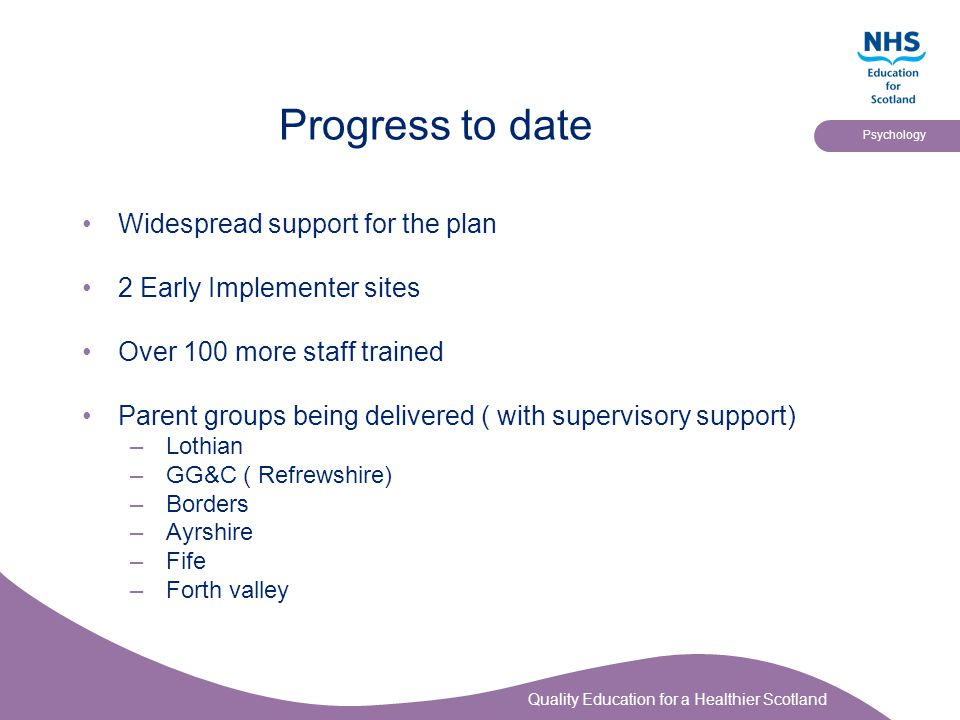 Progress to date Widespread support for the plan