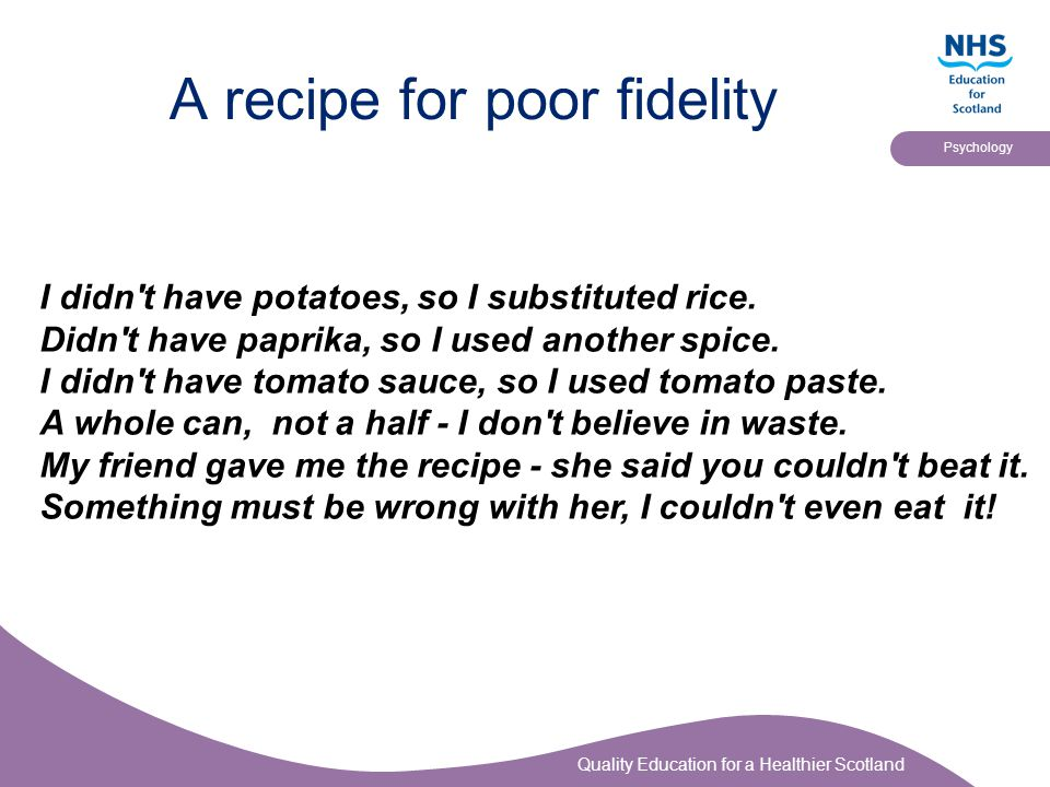 A recipe for poor fidelity