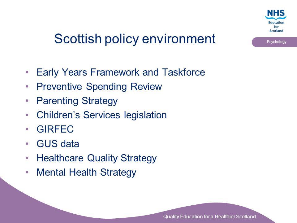Scottish policy environment