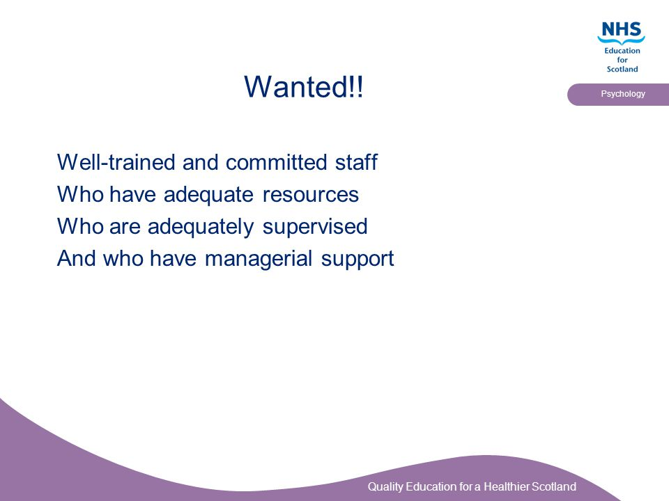 Wanted!! Well-trained and committed staff Who have adequate resources