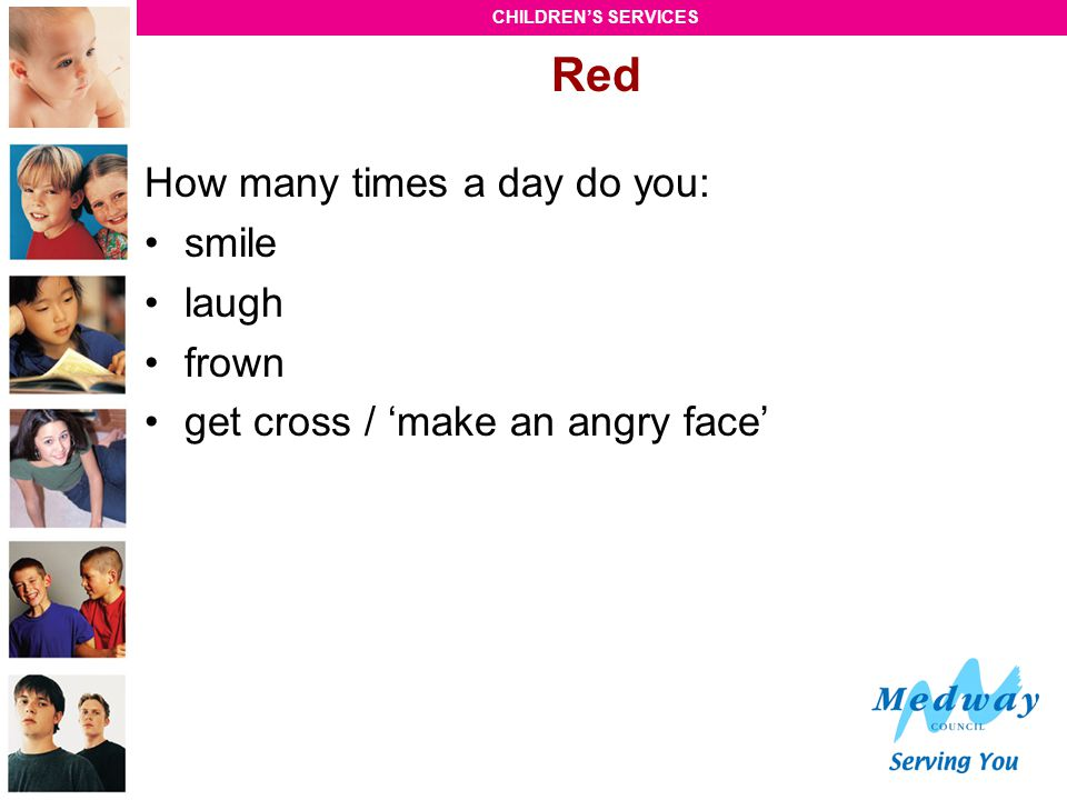 Red How many times a day do you: smile laugh frown