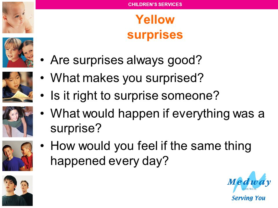 Yellow surprises Are surprises always good What makes you surprised Is it right to surprise someone
