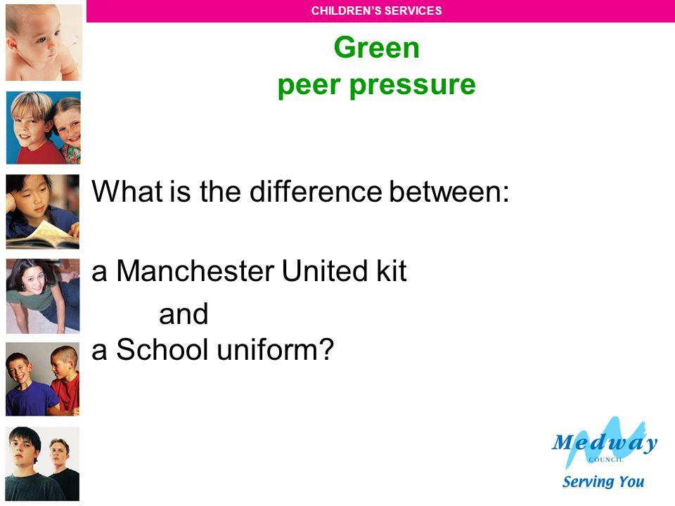 Green peer pressure What is the difference between: a Manchester United kit and a School uniform