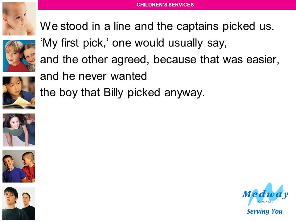 We stood in a line and the captains picked us.