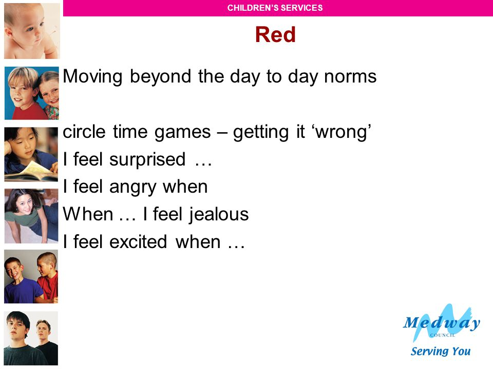 Red Moving beyond the day to day norms
